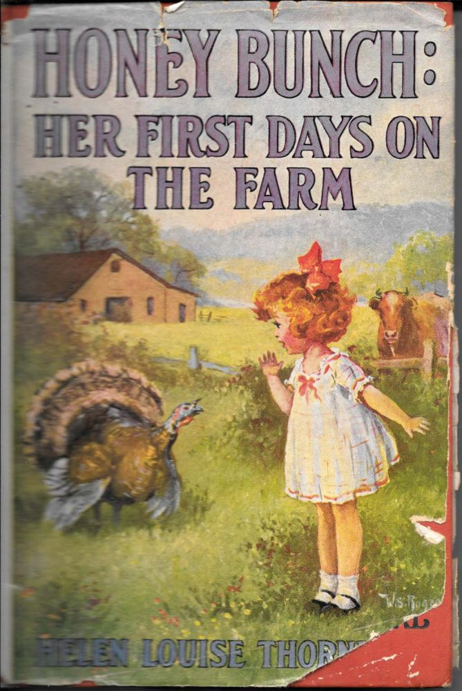 HONEY BUNCH: Her First Days on the Farm. The Honey Bunch Books #3. Helen Louise Thorndyke.