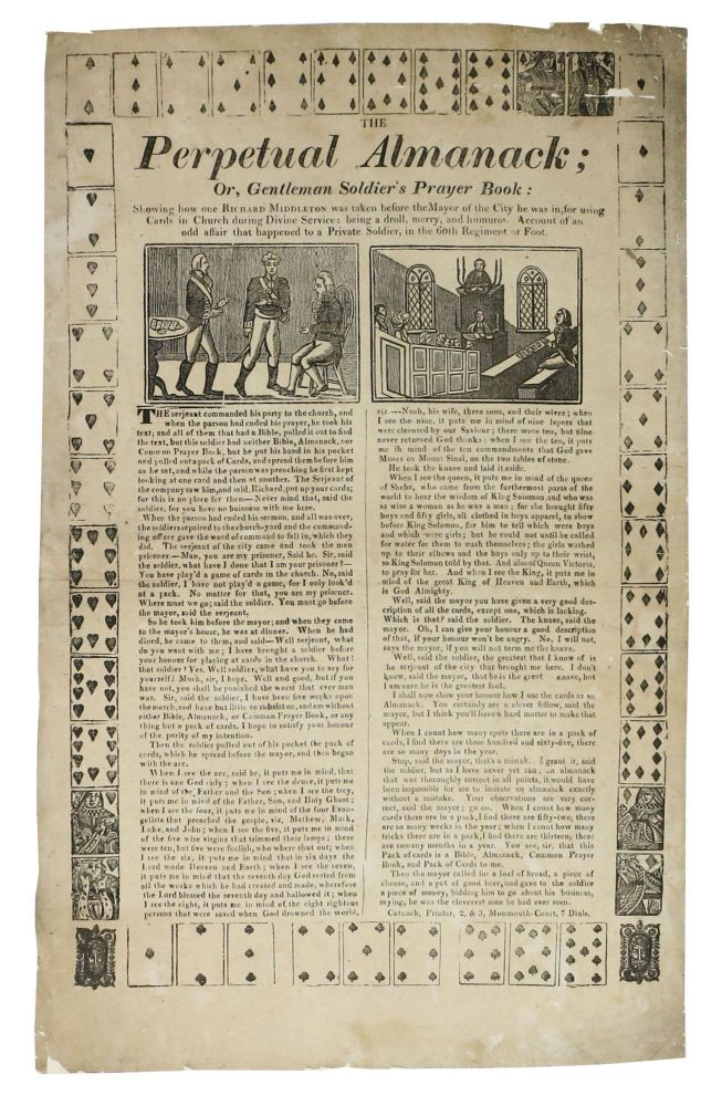 The PERPETUAL ALMANACK; or, Gentleman Soldier's Prayer Book: Showing how one Richard Middleton was taken before the Mayor of the City he was in, for using Cards in Church during Divine Service. Catnach Press Broadside, Richard Middleton.