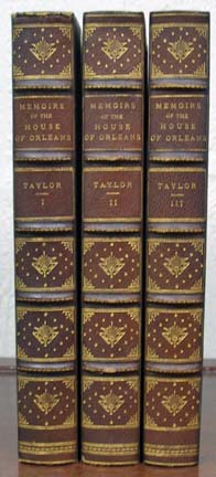 MEMOIRS Of The HOUSE Of ORLEANS; Including Sketches and Anecdotes of the Most Distinguished Characters in France During the Seventeenth and Eighteenth Centuries. In Three Volumes. W. Cooke Taylor.