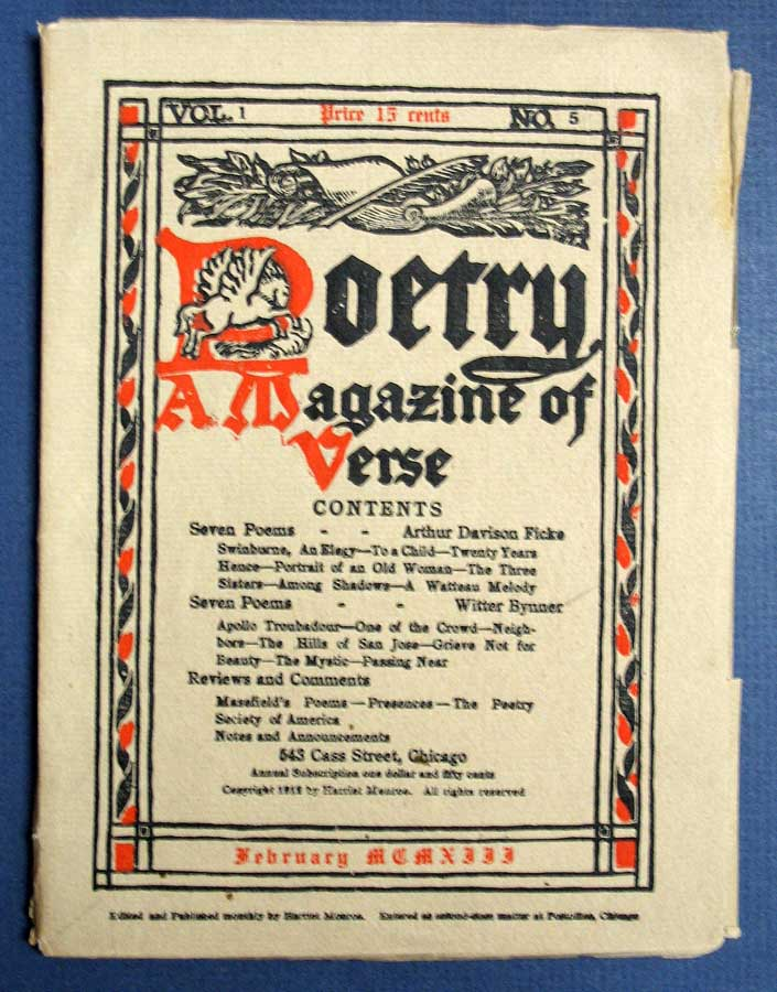 Poetry A Magazine Of Verse Vol I No 5 February 1913 Edited