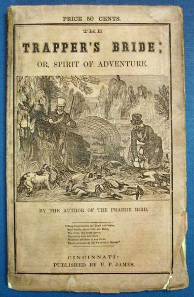 "The TRAPPER'S BRIDE: or, The Spirit of Adventure. Emerson 'By the Author of ""The Prairie Bird""'. Bennett, Sir Charles - Attributed to Murray, 1822 - 1905, 1806 - 1895."