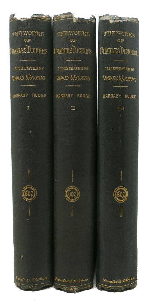 BARNABY RUDGE. Works of Charles Dickens. Household Edition. Charles . Darley Dickens, . . -, 1812 - 1870, elix, ctavius, arr. 1822 - 1888.