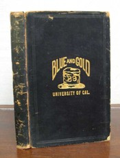 The BLUE And GOLD. Class of '89. Vol. 15. University of California Yearbook.