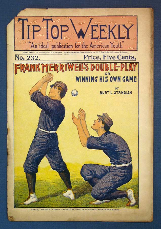 """FRANK MERRIWELL'S DOUBLE - PLAY or Winning HIs Own Game. Tip Top Weekly. No. 232. September 22, 1900. Baseball Fiction, Burt L. Standish, William George """"Gilbert"""". 1866 - 1945 pseudonym for Patten."""