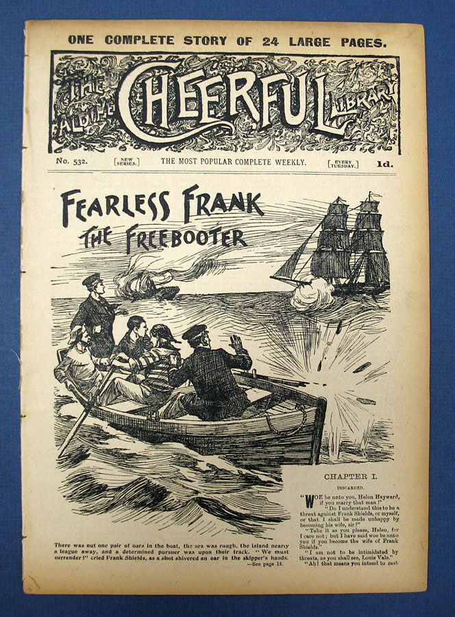 FEARLESS FRANK The Freebooter. The Aldine Cheerful Library. New Series. No. 532. October 10, 1905. Dime Novel.