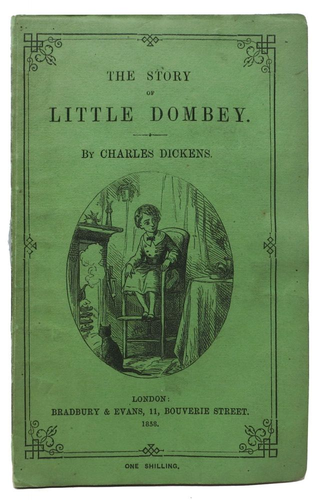 The STORY Of LITTLE DOMBEY. Charles Dickens, 1812 - 1870.
