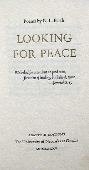 LOOKING For PEACE. Poems. Tim O'Brien, R. L. Barth.