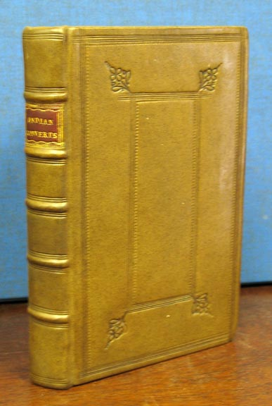 INDIAN CONVERTS: or, Some Account of the Lives and Dying Speeches of a considerable Number of the Christianized INDIANS of Martha's Vineyard, in New-England. Viz. I. Of Godly Ministers. II. Of other Good Men. III. Of Religious Women. IV. Of Pious young Persons. To which is added, Some Account of those ENGLISH MINISTERS who have successfully presided over the Indian Work in that and the adjacent Islands. By Mr. Prince. Experience . Prince Mayhew, Thomas - Contributor, 1673 - 1758.