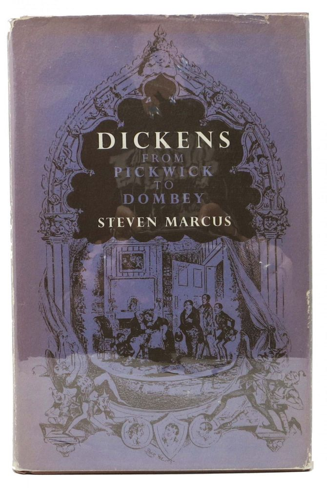 DICKENS: From PICKWICK To DOMBEY. Charles. 1812 - 1870 Dickens, Steven Marcus.
