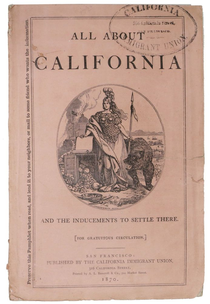 ALL ABOUT CALIFORNIA and the Inducements to Settle There. [For Gratuitous Circulation]. J. S. - Attributed To Hittel.