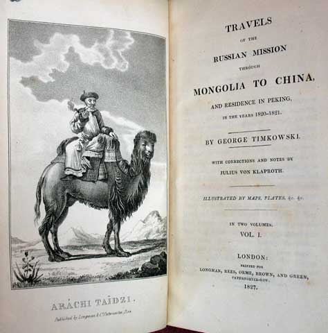 TRAVELS Of The RUSSIAN MISSION Through MONGOLIA To CHINA, And Residence in Peking in the Years 1820 - 1821. With Corrections and Notes. In Two Volumes. George. Von Klaproth Timkowki, Julius -, H. E. - Lloyd.
