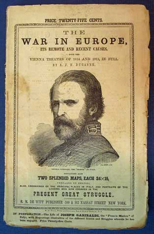 The WAR In EUROPE: Being a Retrospect of Wars and Treaties, Showing the Remote and Recent Causes and Objects of a Dynastic War, in Connection with the Balance of Power in Europe. Duganne, ugustine, oseph, ickey. 1823 - 1884.