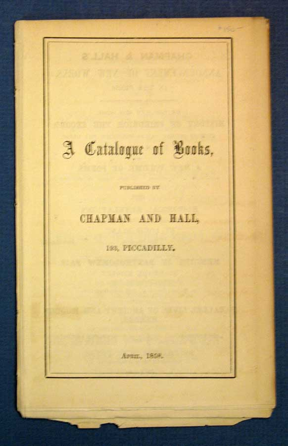 A CATALOGUE Of BOOKS Published by Chapman and Hall, 193, Piccadilly. April, 1858. Publisher Catalogue.