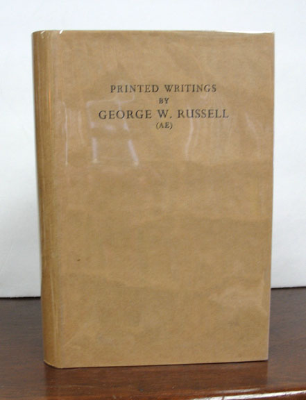 PRINTED WRITINGS By GEORGE W. RUSSELL (AE). A Bibliography with Some Notes on his Pictures and Portraits. Alan - Complier. Colum Denson, Padraic - Forword.