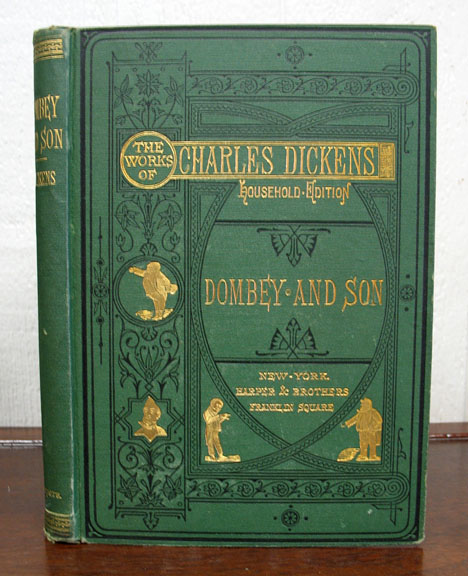 DOMBEY AND SON. Charles Dickens, 1812 - 1870.