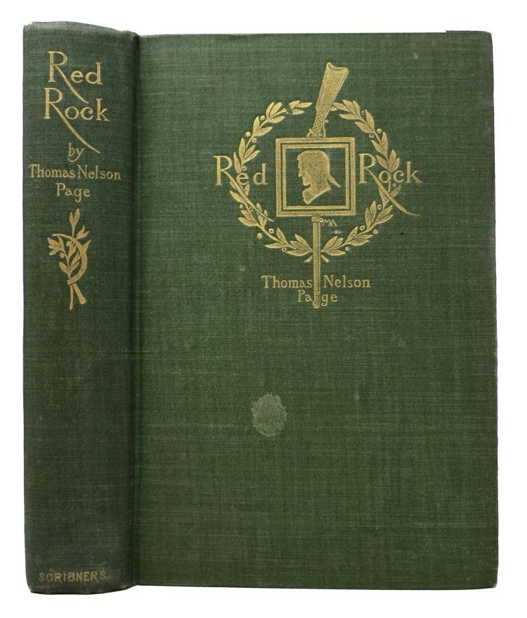 RED ROCK. A Chronicle of Reconstruction. Margaret Armstrong, Thomas Nelson Page.