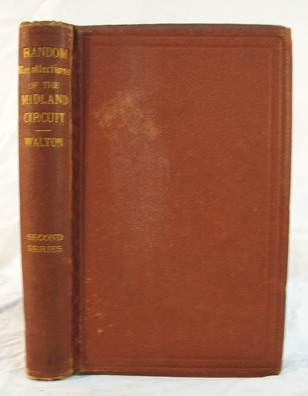 RANDOM RECOLLECTIONS Of The MIDLAND CIRCUIT. Second Series. Robert. - Subject Walton, Charles. 1812 - 1870 Dickens.