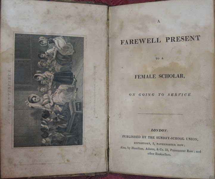 A FAREWELL PRESENT To A FEMALE SCHOLAR, on Going to Service. 19th C. British Class Structure.