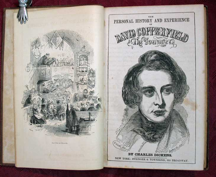The PERSONAL HISTORY And EXPERIENCE Of DAVID COPPERFIELD, The YOUNGER. Charles Dickens, 1812 - 1870.