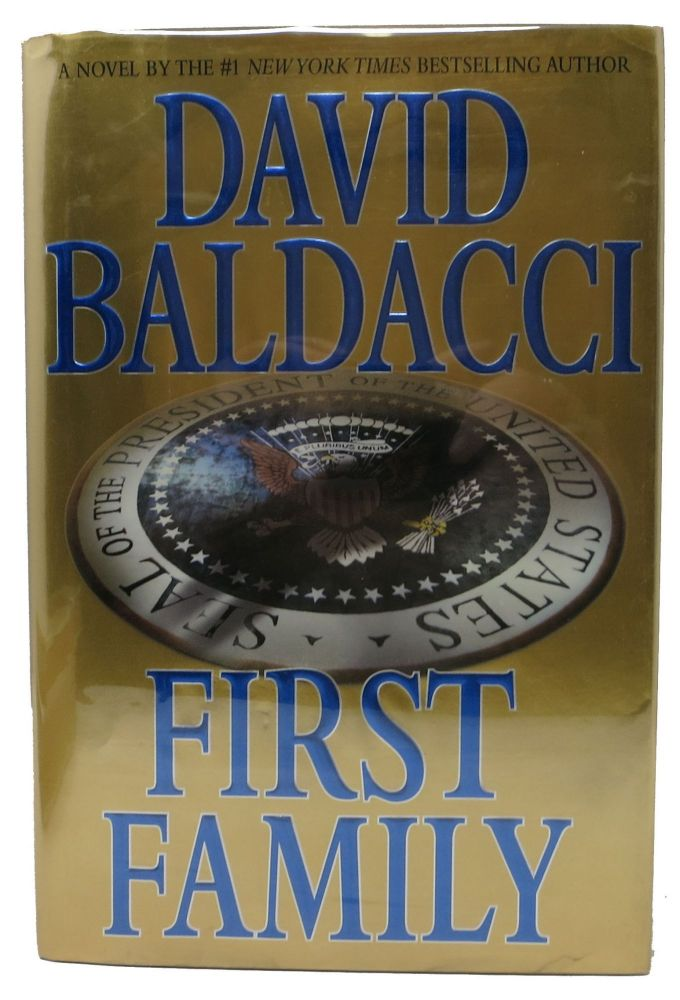 FIRST FAMILY. David Baldacci.