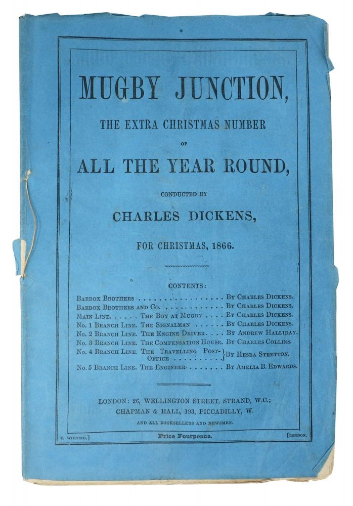 MUGBY JUNCTION. The Extra Christmas Number of All The Year Round, Conducted by Charles Dickens, for Christmas, 1866. Charles . Halliday Dickens, Amelia Ann Blandford, Charles Allston . Edwards, Hesba . Collins, Andrew . Stretton, 1812 - 1870, Duff, 1830 - 1877, Sarah. 1832 - 1911 Smith, 1827 - 1876, 1831 - 1892.