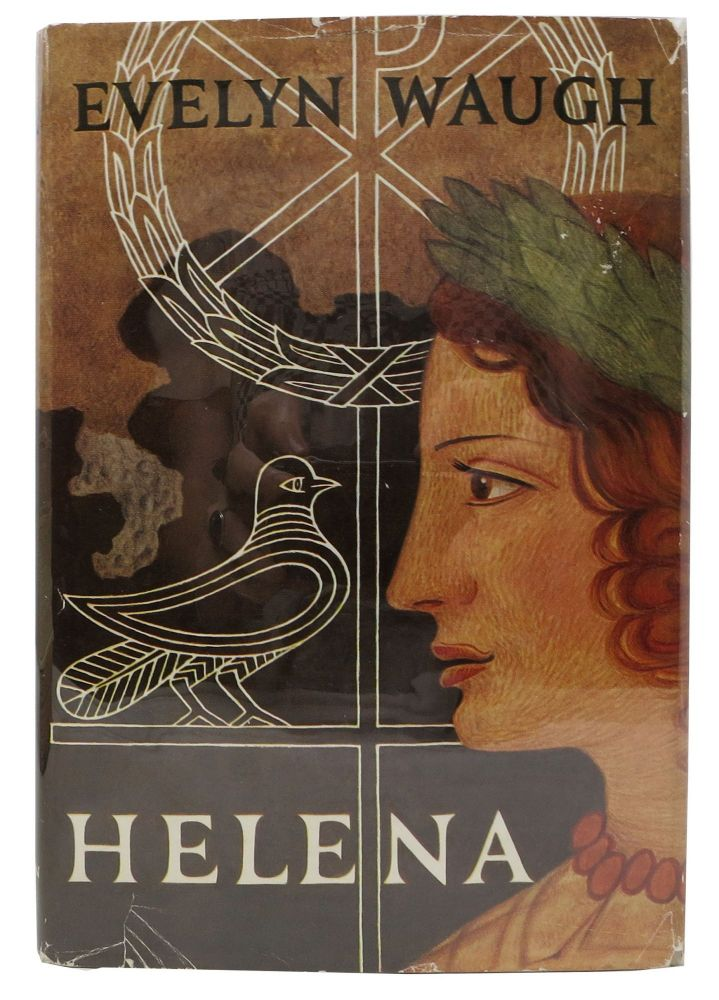 HELENA. A Novel. Evelyn Waugh, 1903 - 1966.