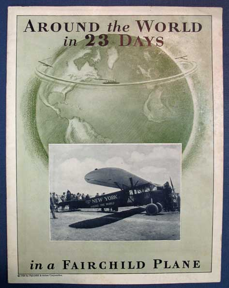 AROUND The WORLD In 23 DAYS In A FAIRCHILD PLANE. Aviation History / Promotional Booklet, Charles Bascom Drury . Mears Collyer, John Henry., 1898 - 1928.