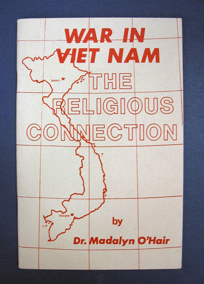 WAR In VIET NAM ; The Religious Connection. Madalyn. Jon G. Murray - Contributor O'Hair.