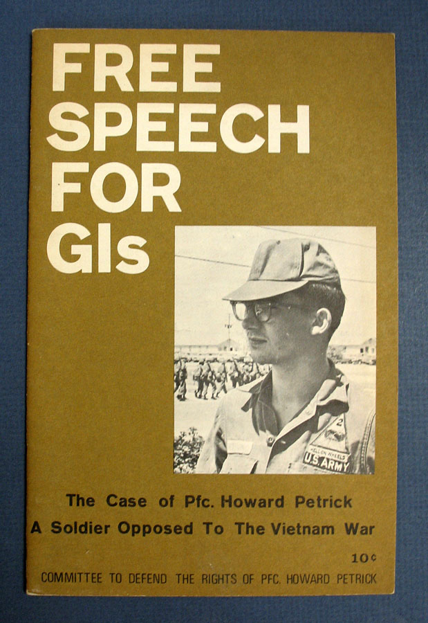 FREE SPEECH For GIs. The Case of Pfc. Howard Petrick, a Soldier Opposed to the Vietnam War. Pedro Juan Rua, Stokely Carmichael - Contributors, Caroline Lund.