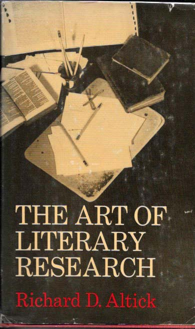 The ART Of LITERARY RESEARCH. Richard Altick.