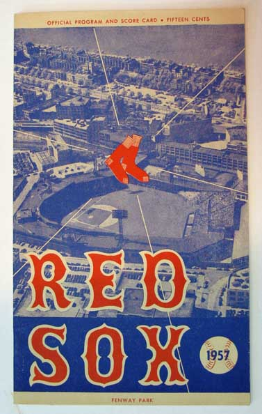 RED SOX OFFICIAL PROGRAM AND SCORE CARD. Fifteen Cents, Fenway Park. 1957. Official Program, Baseball Score Card.