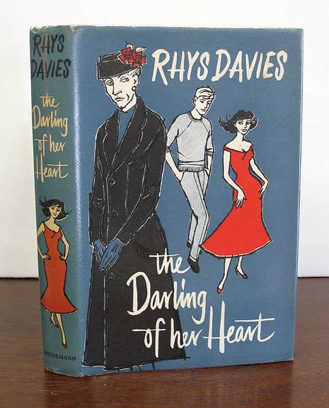 The DARLING Of Her HEART. And Other Stories. Rhys Davies.