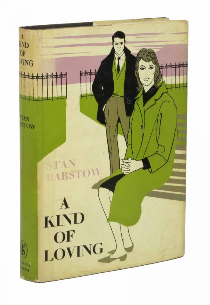 A KIND Of LOVING. Stan Barstow.