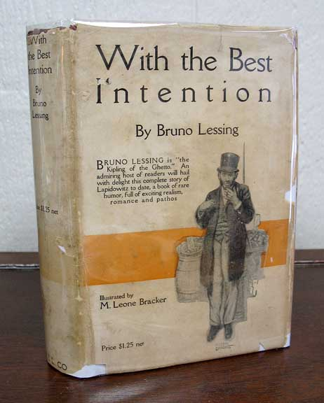 With The BEST INTENTION. Bruno. M. Leone Bracker - Lessing.