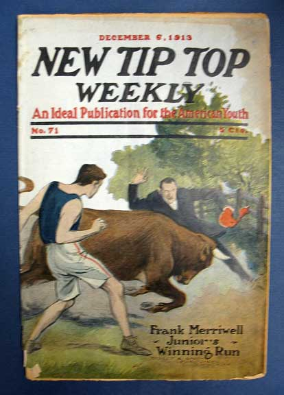 """FRANK MERRIWELL, JR.'S WINNING RUN; Or, The Wonder of Fardale. """"New Tip Top Weekly. An Ideal Publication for the American Youth."""" No. 71. December 6, 1913. Dime Novel, Burt L. Standish, William George """"Gilbert"""". 1866 - 1945 pseudonym for Patten."""