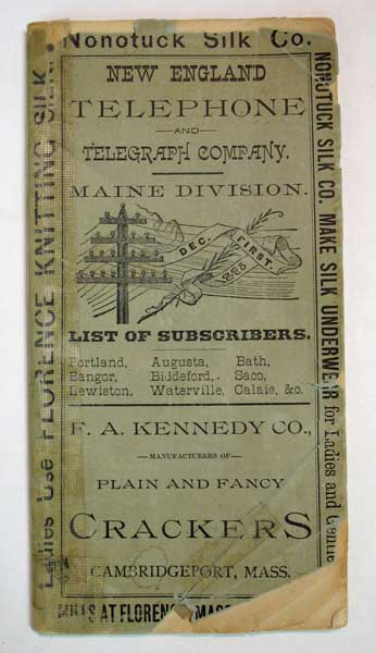 NEW ENGLAND TELEPHONE & TELEGRAPH COMPANY. LIST Of SUBSCRIBERS Throughout the State of Maine. December, 1885. 19th C. Phone Book, A. L. - Supt. Portland Division King.