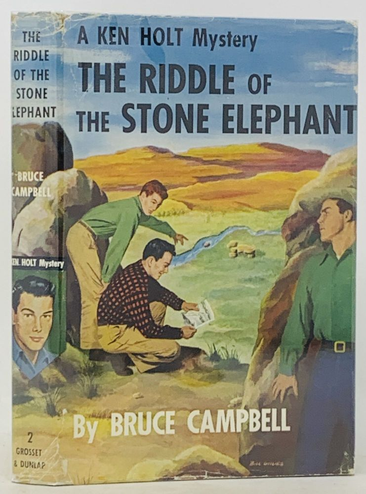The RIDDLE Of The STONE ELEPHANT. Ken Holt Mysteries #2. Bruce Campbell.