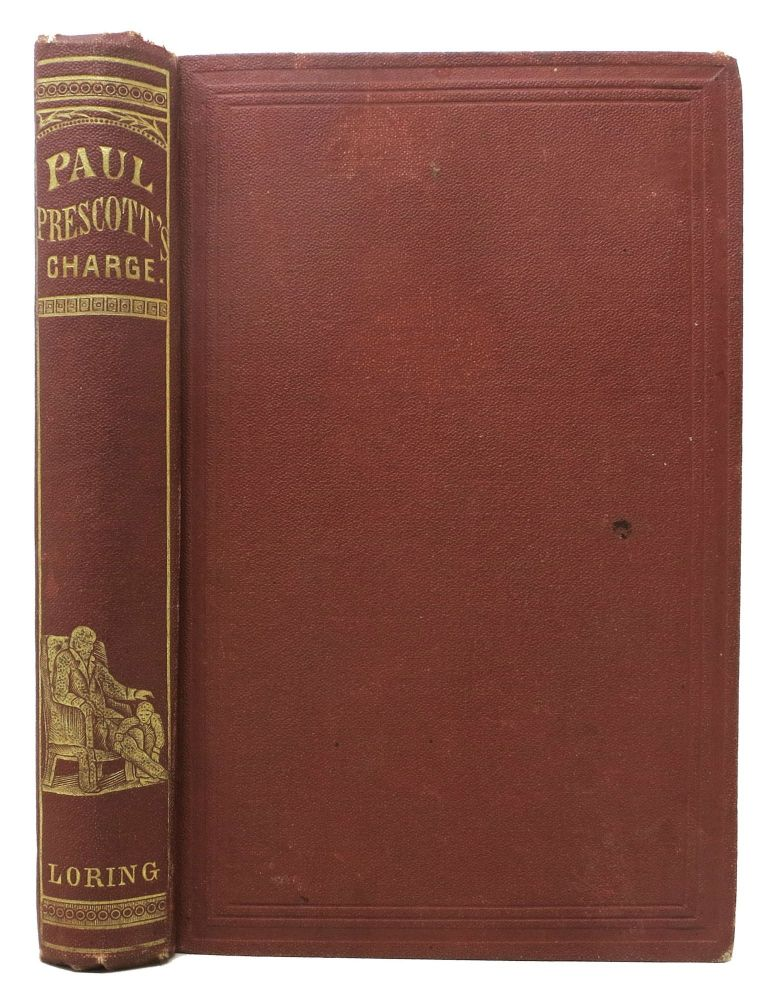 PAUL PRESCOTTS CHARGE. A Story for Boys. Horatio Alger Jr., 1832 - 1899.