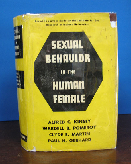 SEXUAL BEHAVIOR In The HUMAN FEMALE. By the Staff of the Institute for Sex Research, Indiana University. Clyde E. Martin Alfred C. Kinsey, Eleanor L. Roehr - Contributors, Henry H. Remak, Hedwig G. Leser, Alice W. Field, William Dellenback, Ritchie G. Davis, Dorothy Collins, Cornelia V. Christenson, Jean M. Brown, Paul H. Gebhard, Wardell B. Pomeroy.
