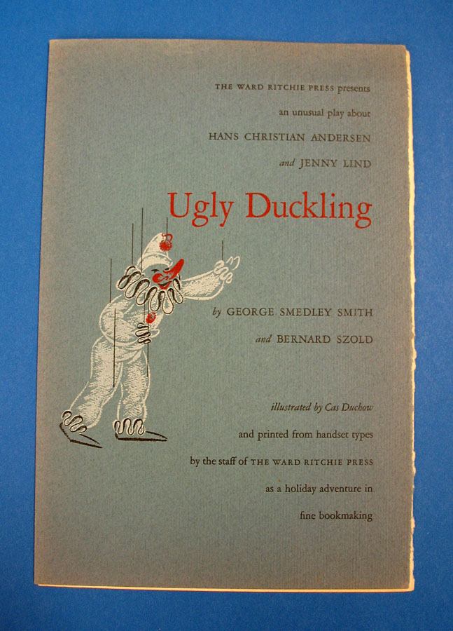 UGLY DUCKLING. Publication Prospectus, George Smedley Smith, Bernard. Ritchie Szold, Ward - Printer, Publisher.