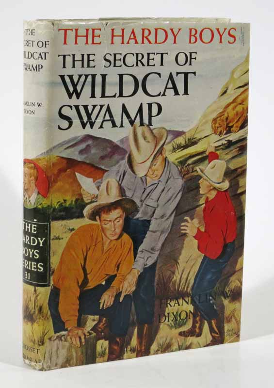 The SECRET Of WILDCAT SWAMP. The Hardy Boys Mystery Series #31. Franklin W. Dixon.