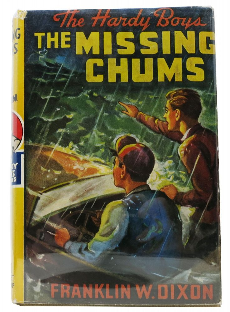 The MISSING CHUMS. The Hardy Boys Mystery Series #4. Franklin W. Dixon.