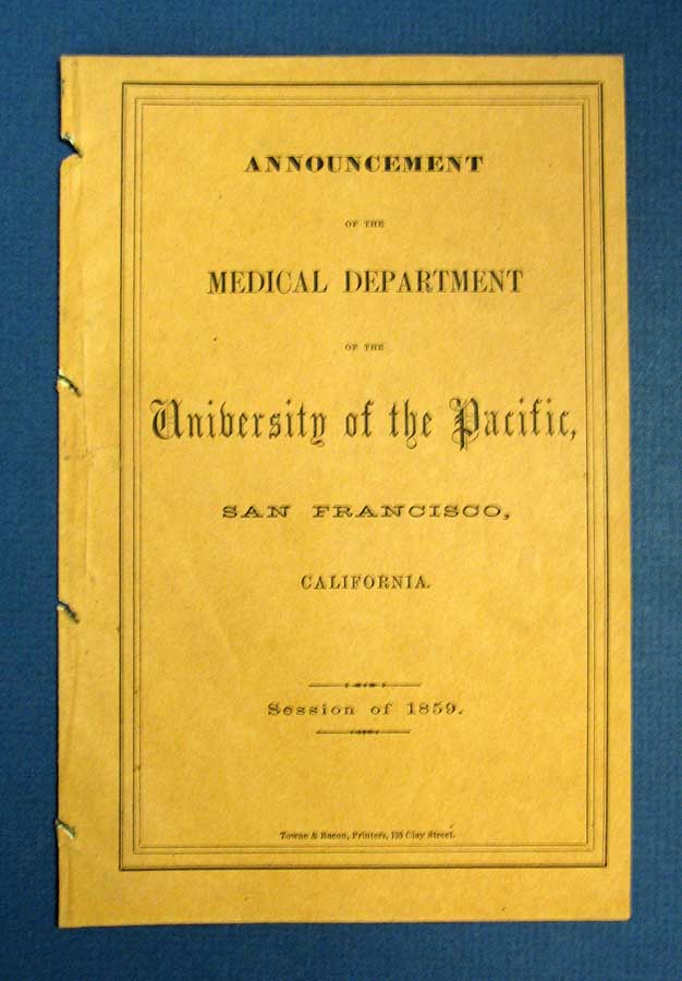 UNIVERSITY Of The PACIFIC: Medical Department. Annoucement of Lectures, Sessions of 1859. California Educational History.