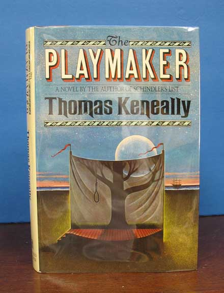 The PLAYMAKER. Thomas Keneally, b. 1935.