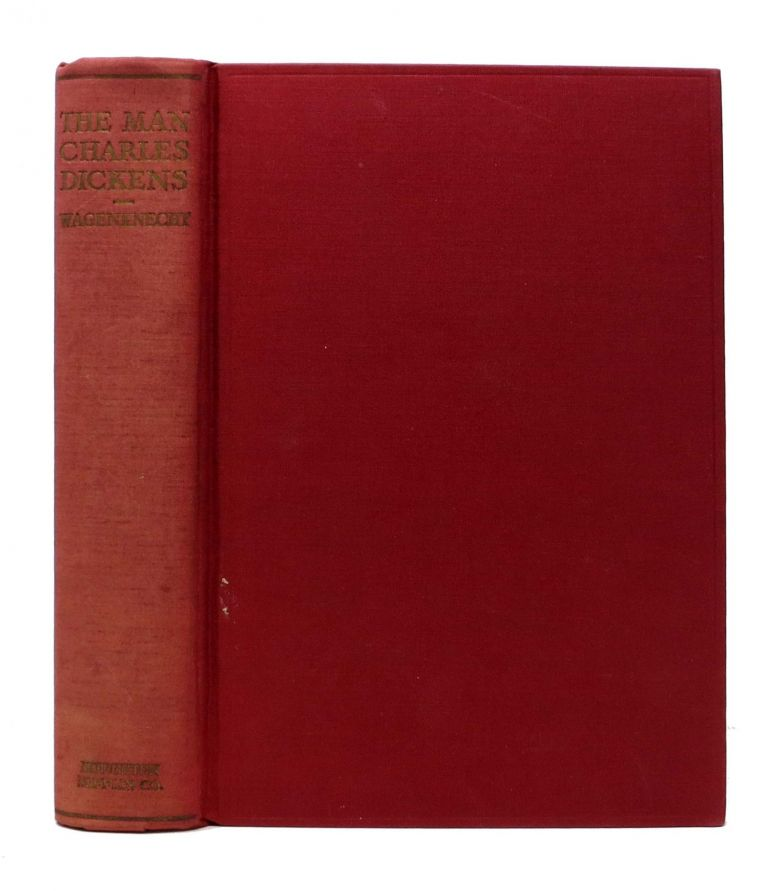 The MAN CHARLES DICKENS. A Victorian Portrait.; With an Introduction by Gamaliel Bradford. Charles. 1812 - 1870 Dickens, Edward. Bradford Wagenknecht, Gamaliel - Contributor.
