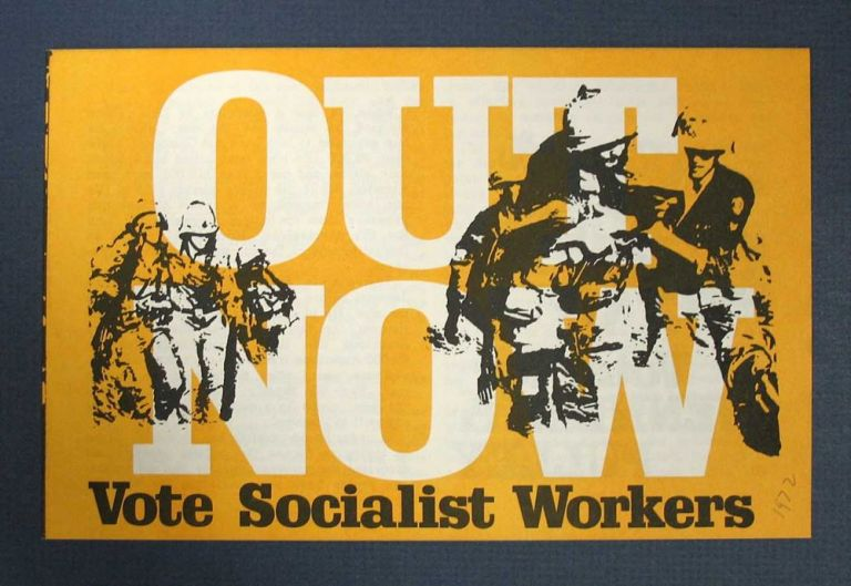 OUT NOW. Vote Socialist Workers in '72. Vote for Jenness & Pulley. Socialist Workers Campaign Committee.