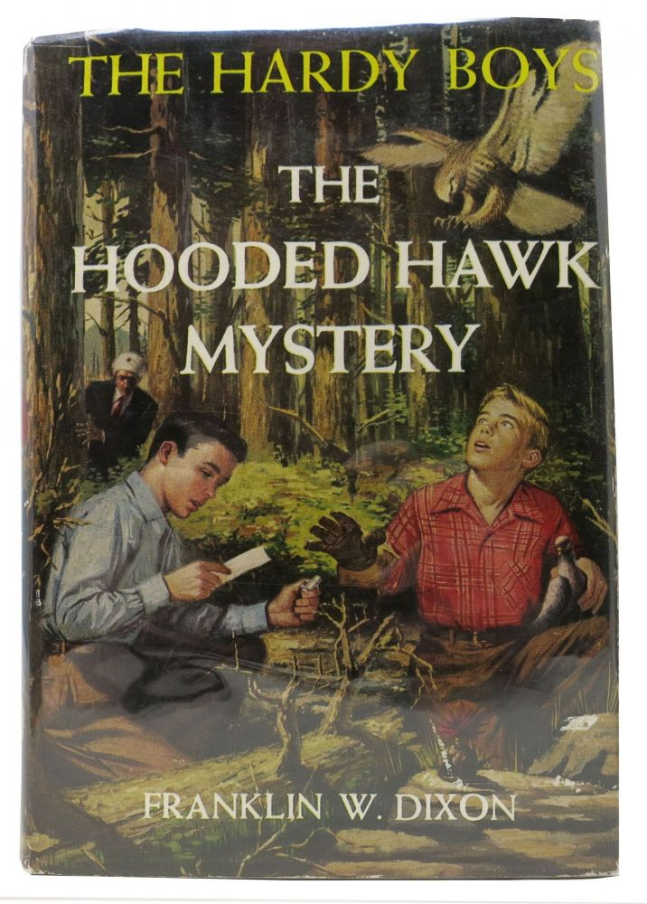 The HOODED HAWK MYSTERY. The Hardy Boys Mystery Series #34. Franklin W. Dixon.