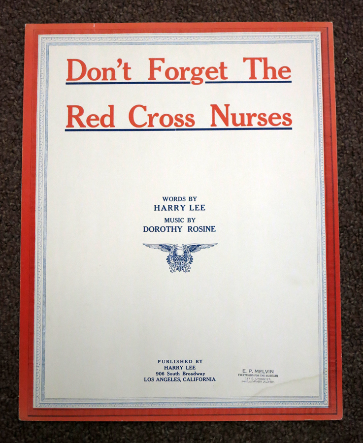 DON'T FORGET The RED CROSS NURSES. Harry. Rosine Lee, Dorothy.