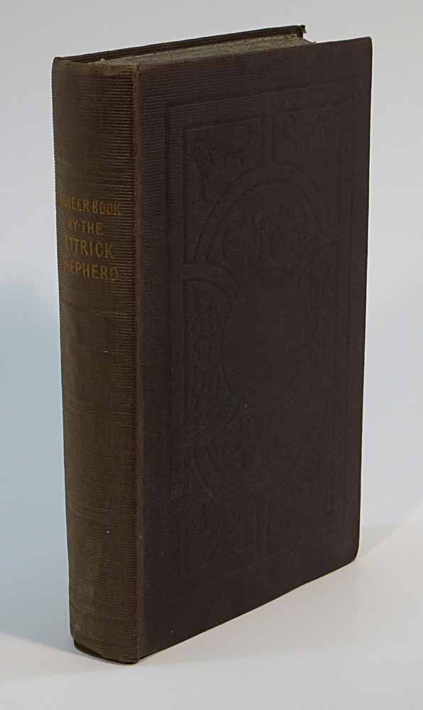 A QUEER BOOK.; By The Ettrick Shepheard. Scottish Poetry, James. 1770 - 1835 Hogg.