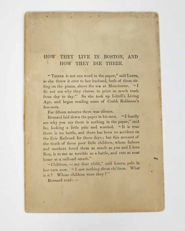 HOW THEY LIVE In BOSTON, And HOW THEY DIE THERE. [Drop title]. Edward Everett. 1822 - 1909 Hale.